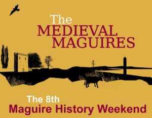 Maguire History Weekend